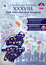 XXXVIII. Türk Mikrobiyoloji Kongresi / 10. Ulusal Moleküler ve Tanısal Mikrobiyoloji Kongresi / International Symposium on Migration Travel & Infection